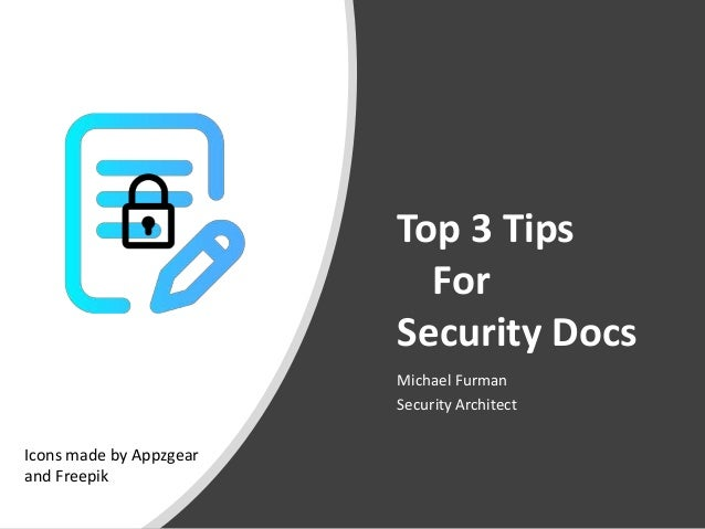 Top 3 Tips For Security Docs Michael Furman Security Architect Icons made by Appzgear and Freepik