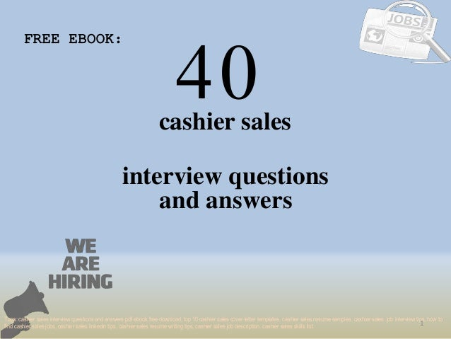 Top 40 cashier sales interview questions and answers pdf ebook free d 40 1 cashier sales interview questions free ebook tags cashier sales interview questions and top fandeluxe Choice Image