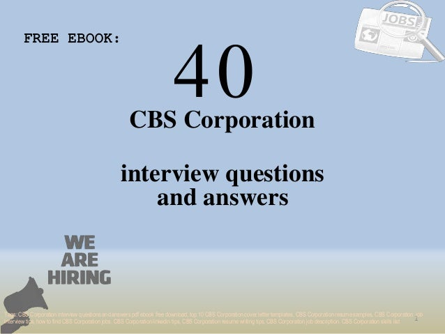 Top 40 cbs corporation interview questions and answers pdf