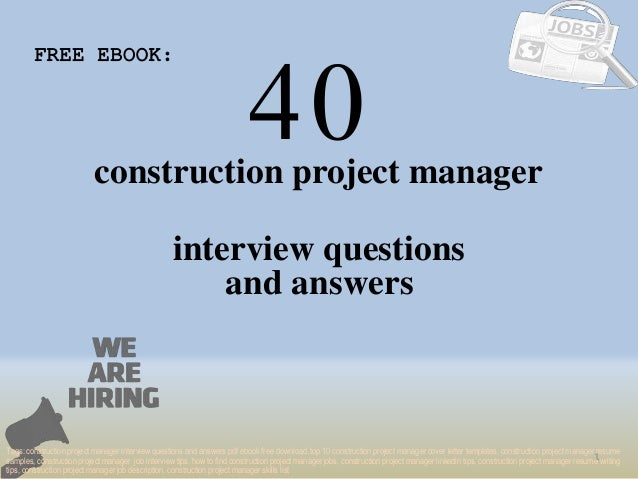 top 40 construction project manager interview questions