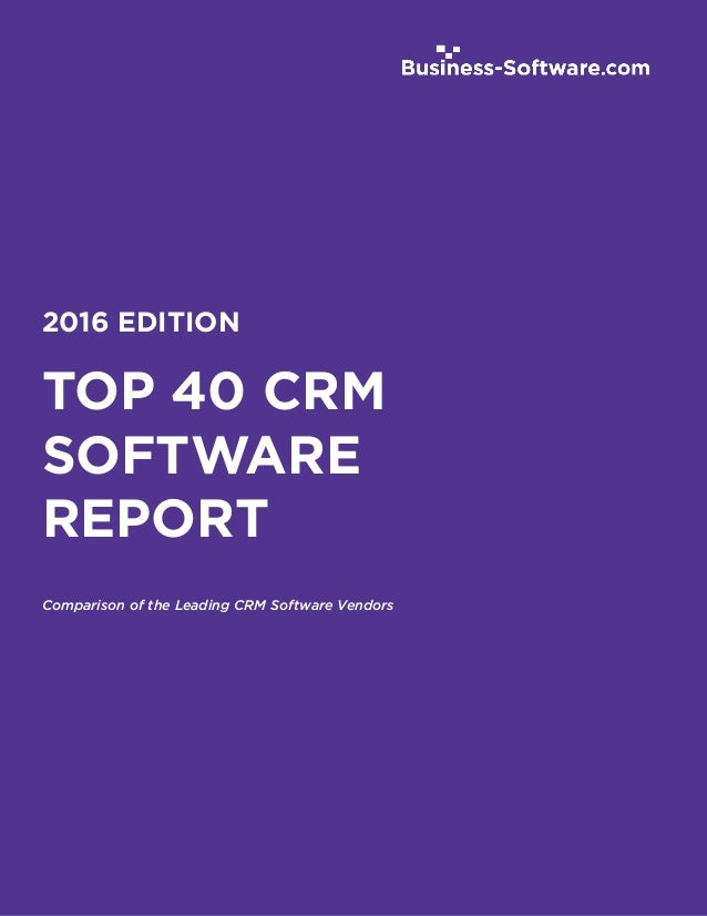 Top 40 crm software report 2016 edition