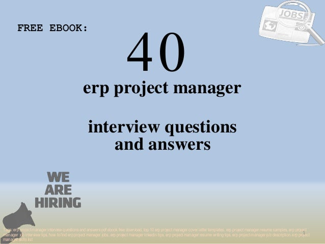 Top 40 erp project manager interview questions and answers