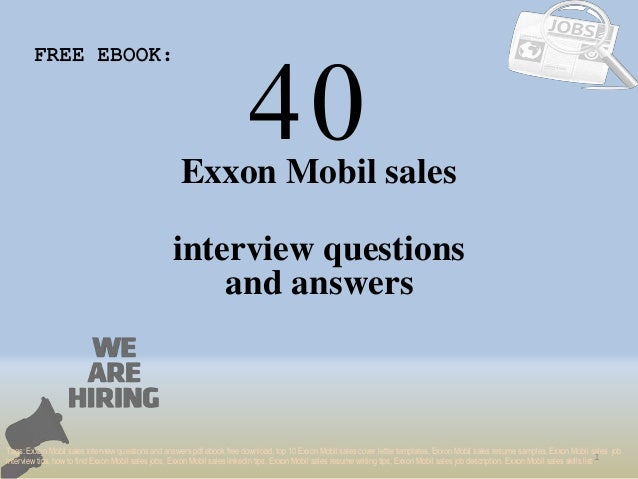 Top 40 exxon mobil sales interview questions and answers pdf