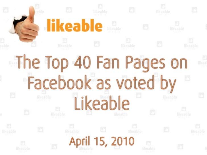 Top 40 facebook pages 2010 Slide 1