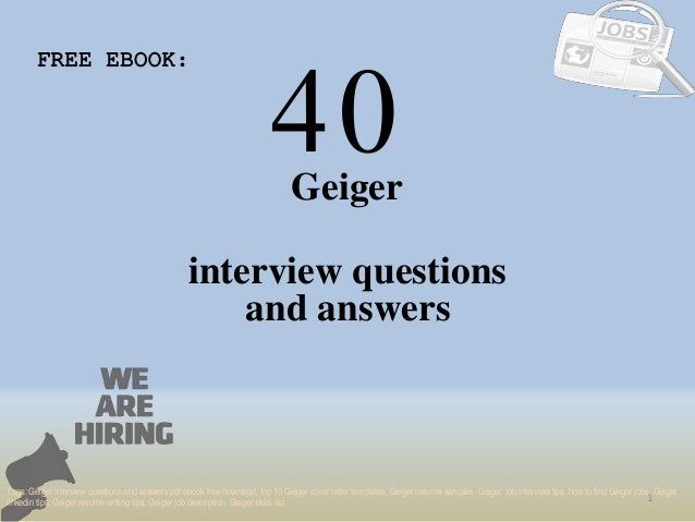 Top 40 geiger interview questions and answers pdf ebook free download 40 1 geiger interview questions free ebook tags geiger interview questions and answers pdf top fandeluxe Image collections