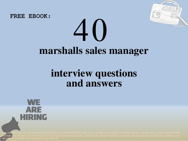Top 40 Marshalls Sales Manager Interview Questions And