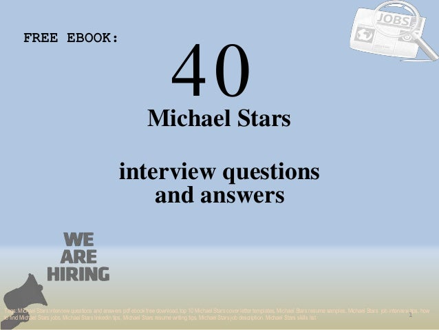 40 1 michael stars interview questions free ebook tags michael stars interview questions and