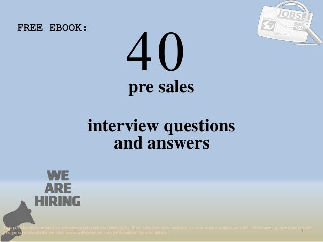40 1 pre sales interview questions FREE EBOOK: Tags: pre sales interview questions and answers pdf ebook free download, to...