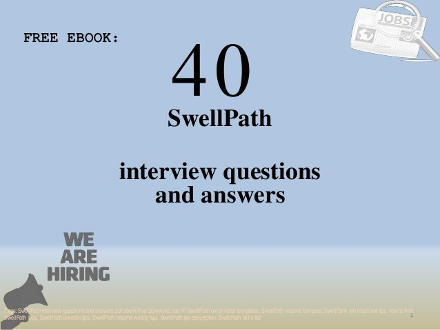 Top 40 swell path interview questions and answers pdf ebook free down 40 1 swellpath interview questions free ebook tags swellpath interview questions and answers pdf top fandeluxe