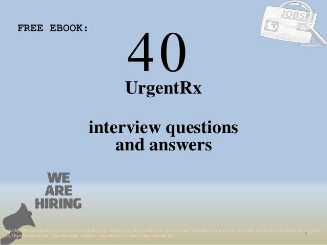 Top 40 urgent rx interview questions and answers pdf ebook free downl 40 1 urgentrx interview questions free ebook tags urgentrx interview questions and answers pdf top fandeluxe Gallery