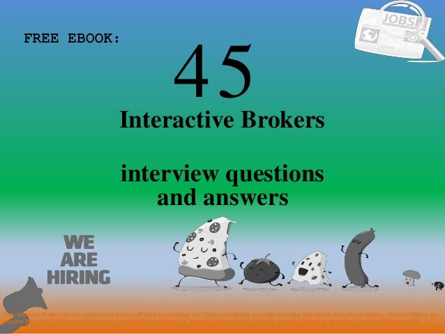 Top 45 interactive brokers interview questions and answers pdf