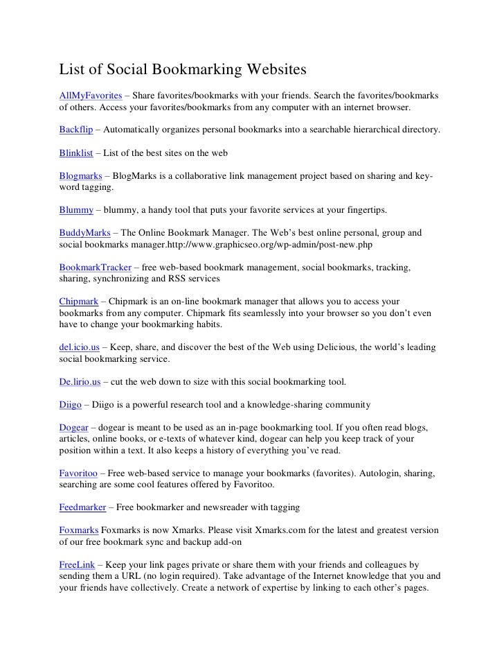 List of Social Bookmarking Websites AllMyFavorites – Share favorites/bookmarks with your friends. Search the favorites/boo...