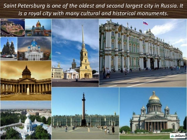 Saint Petersburg is one of the oldest and second largest city in Russia. It is a royal city with many cultural and histori...