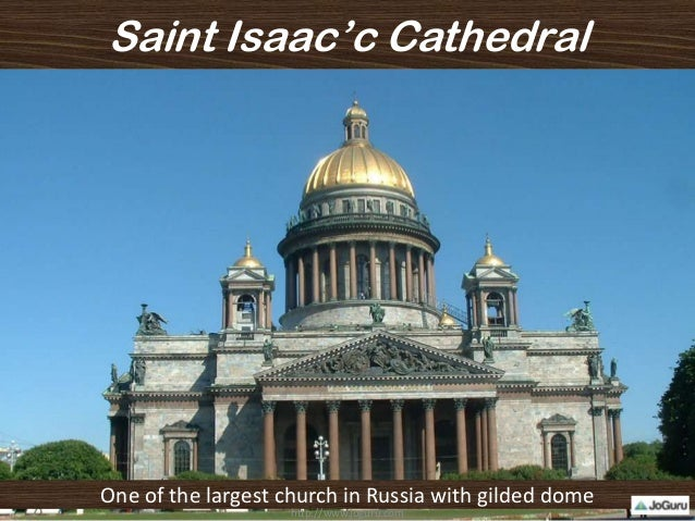 Saint Isaac'c Cathedral One of the largest church in Russia with gilded dome http://www.joguru.com
