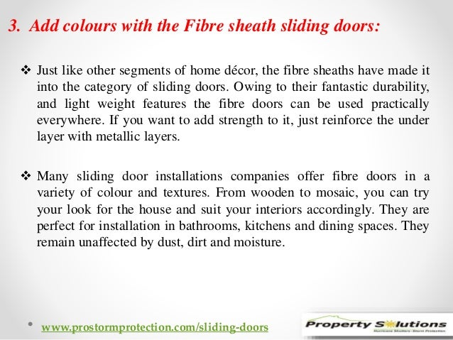 3. Add colours with the Fibre sheath sliding doors:   Just like other segments of home décor, the fibre sheaths have made...
