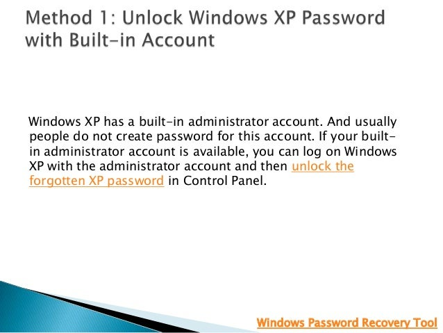Top 6 PC Unlocker to Recover Forgotten Password in Windows 8/7/Vista/XP