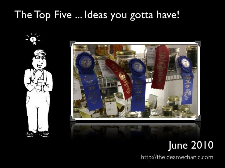 The Top Five ... Ideas you gotta have!                                           June 2010                              ht...