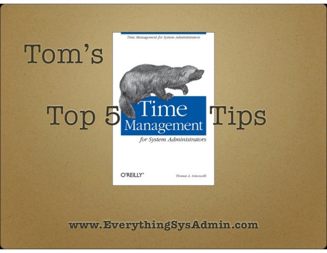 Top 5 www.EverythingSysAdmin.com Tips Tom's