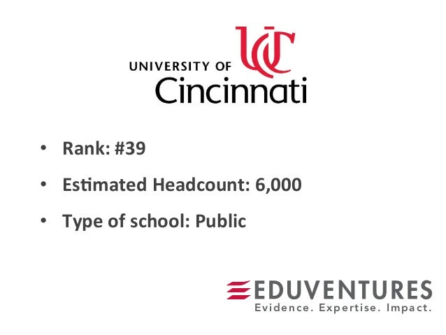 • Rank:  #39   • Es.mated  Headcount:  6,000   • Type  of  school:  Public   Evidence. Expertise. Imp...