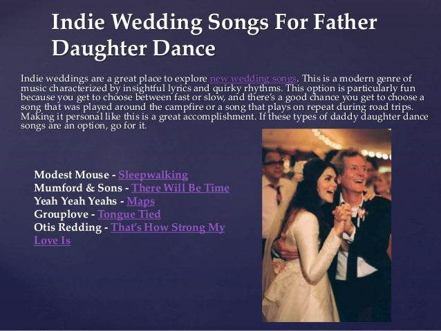 Indie Wedding Songs.Top 50 Father Daughter Dance Song Ideas For 2018