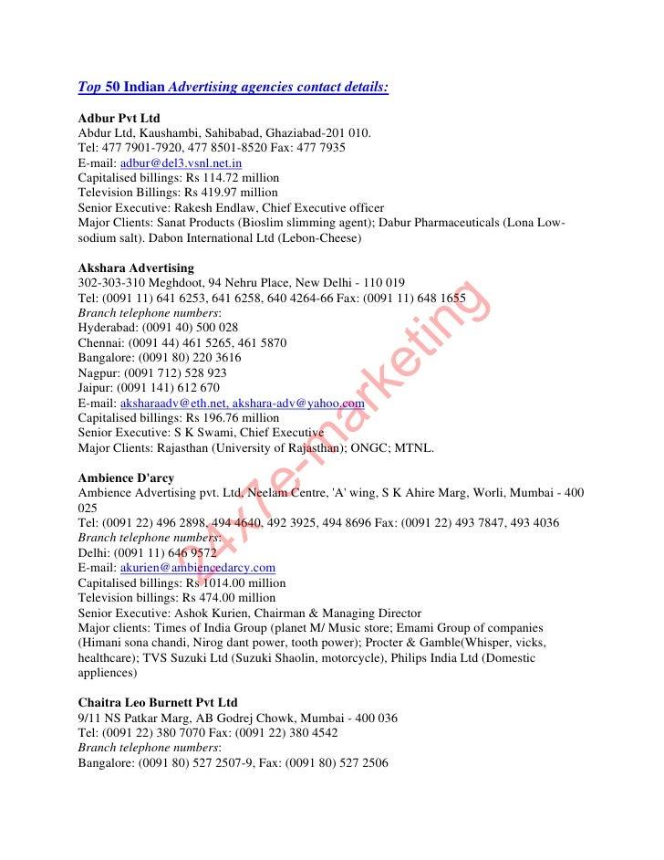Top 50 Indian Advertising agencies contact details:  Adbur Pvt Ltd Abdur Ltd, Kaushambi, Sahibabad, Ghaziabad-201 010. Tel...