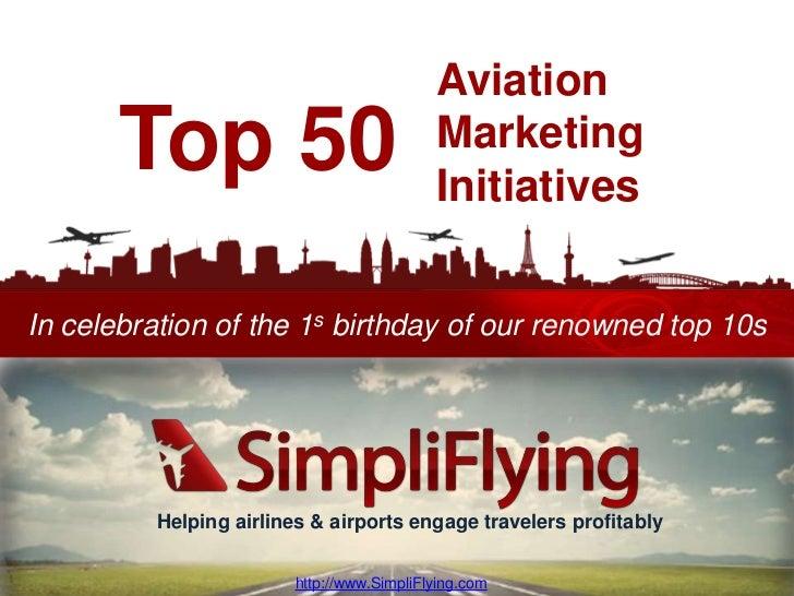 Aviation       Top 50                              Marketing                                           InitiativesIn celeb...