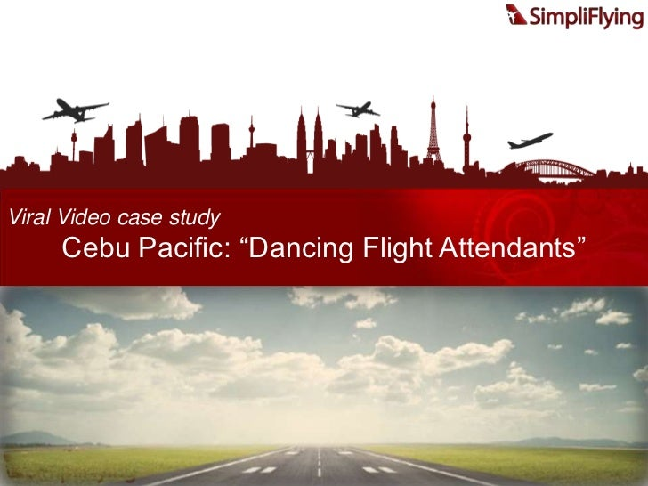 SimpliFlying.com; 69. Viral Video Case Study Cebu Pacific: U201cDancing Flight  Attendantsu201d ...