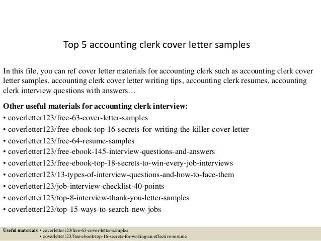 Top 5 Accounting Clerk Cover Letter Samples In This File You Can Ref