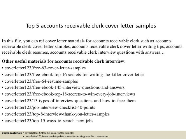 Top 5 Accounts Receivable Clerk Cover Letter Samples In This File, You Can  Ref Cover ...  Accounts Receivable Clerk Resume