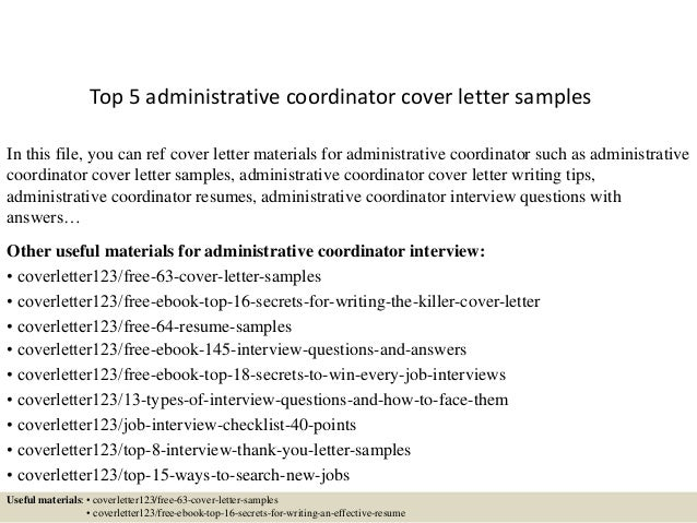 Top 5 Administrative Coordinator Cover Letter Samples In This File, You Can  Ref Cover Letter ...