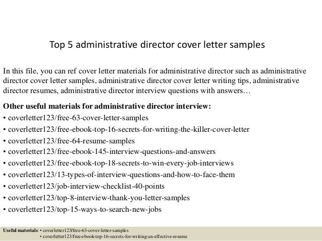 top 5 administrative director cover letter samples in this file you can ref cover letter - Cover Letter Examples