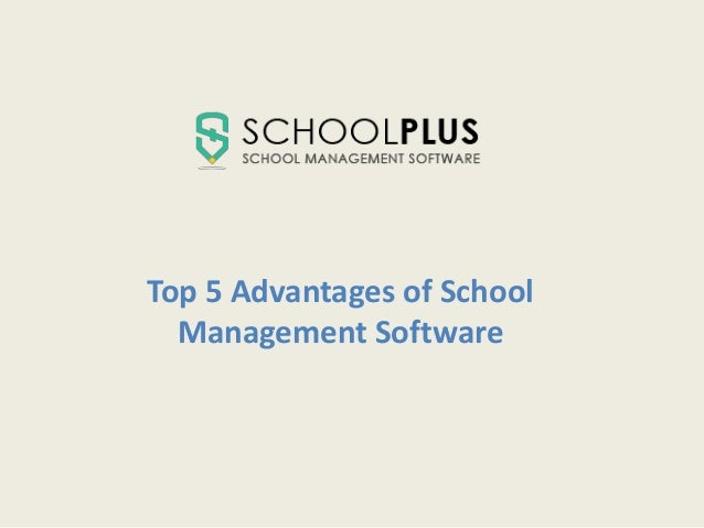 Top 5 Advantages of School Management Software
