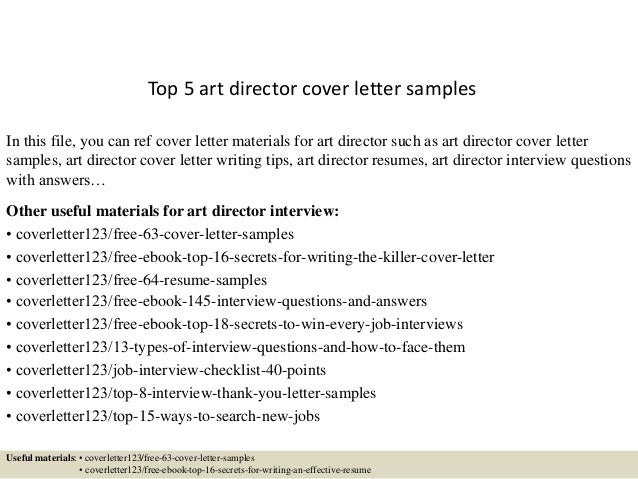 Top 5 Art Director Cover Letter Samples In This File, You Can Ref Cover  Letter ...