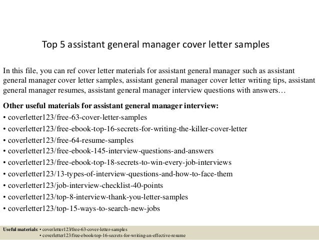 Top 5 Assistant General Manager Cover Letter Samples In This File, You Can  Ref Cover ...
