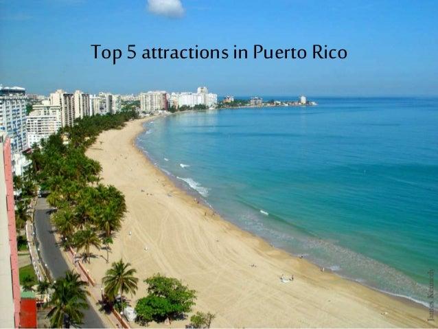 Top 5 attractionsin Puerto Rico