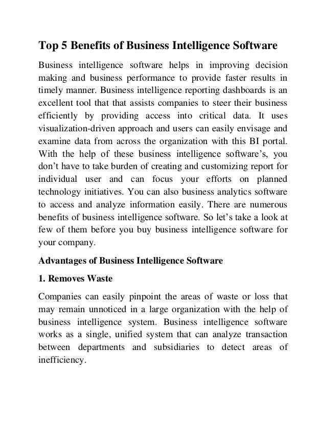 Top 5 Benefits of Business Intelligence Software Business intelligence software helps in improving decision making and bus...
