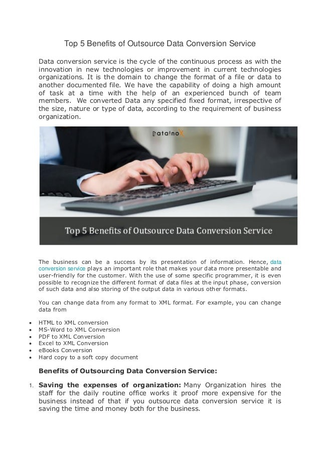 Top 5 Benefits of Outsource Data Conversion Service Data conversion service is the cycle of the continuous process as with...