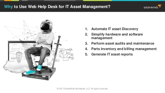 1. Automate IT asset Discovery 2. Simplify hardware and software management 3. Perform asset audits and maintenance 4. Par...