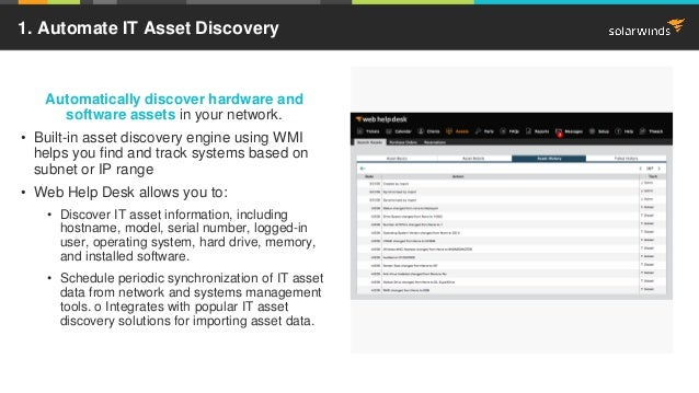Image Place Holder Automatically discover hardware and software assets in your network. • Built-in asset discovery engine ...