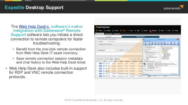 Image Place Holder The Web Help Desk's software's native integration with Dameware® Remote Support software lets you initi...