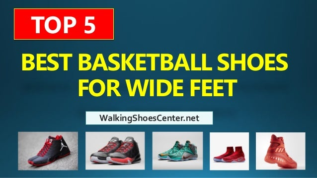 Best Basketball Shoes For Wide Feet  122e992d3