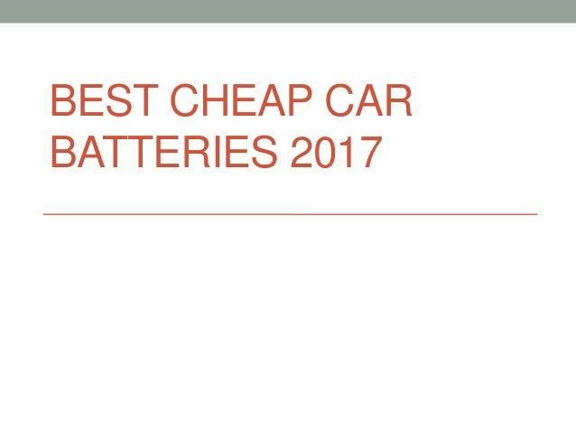 BEST CHEAP CAR BATTERIES 2017
