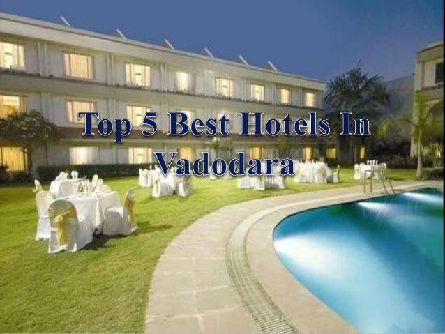 Star Hotels In Vadodara