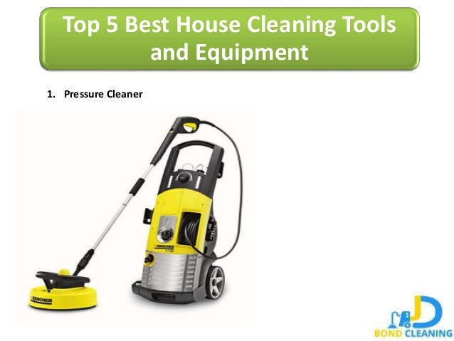 Building Cleaning Equipment : Top best house cleaning tools and equipment