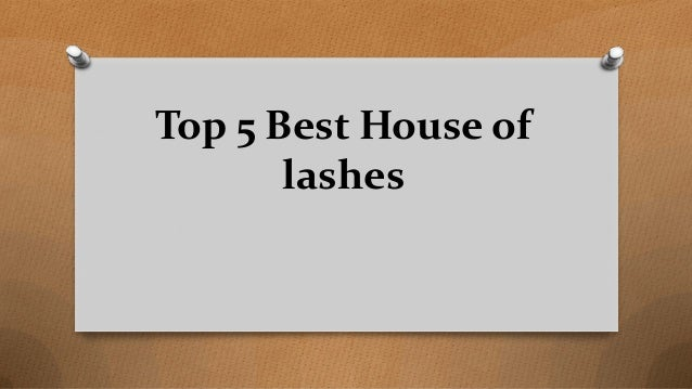 Top 5 Best House of lashes