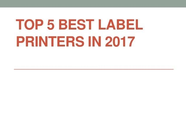 TOP 5 BEST LABEL PRINTERS IN 2017