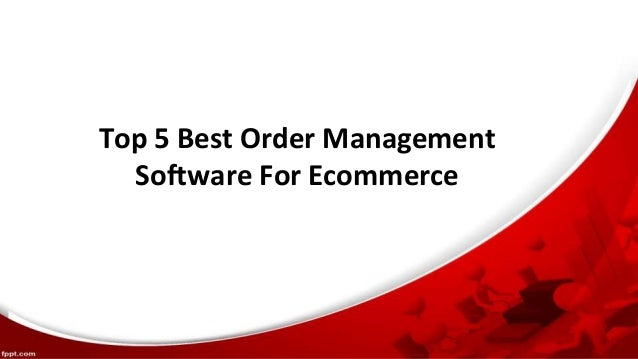 TTTTop 5 Best Order Management Software For Ecommerce