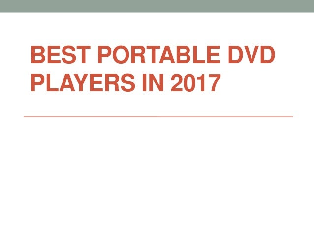 BEST PORTABLE DVD PLAYERS IN 2017