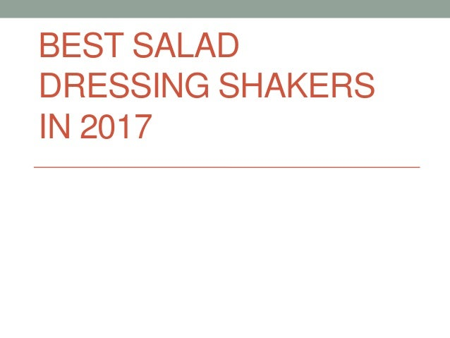 BEST SALAD DRESSING SHAKERS IN 2017