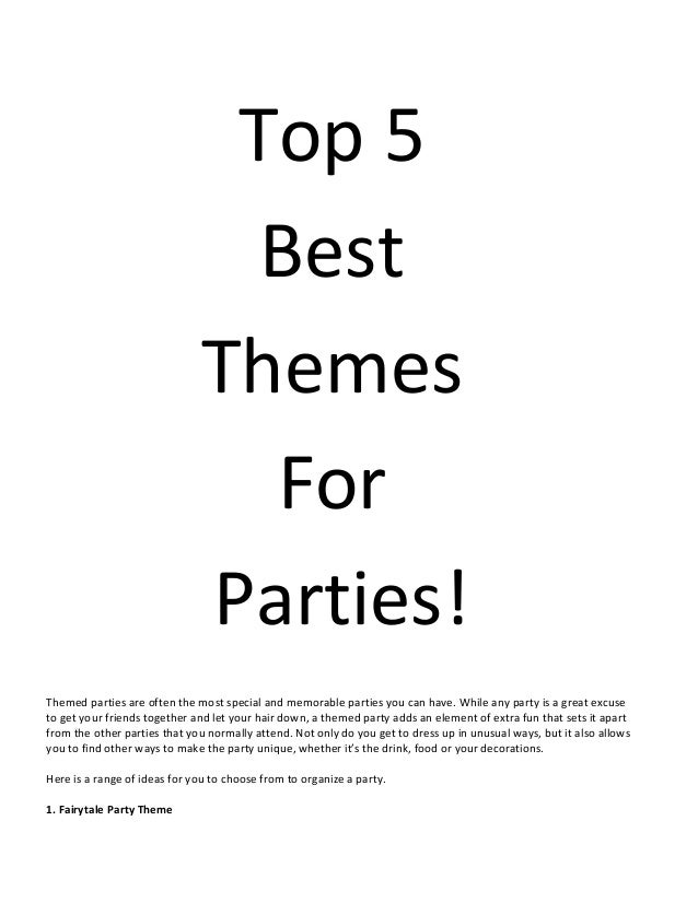 Top 5 Best Themes For Parties Slide 2